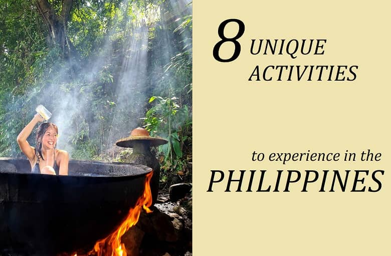 8 Unique Activities on Your Next Visit to the Philippines
