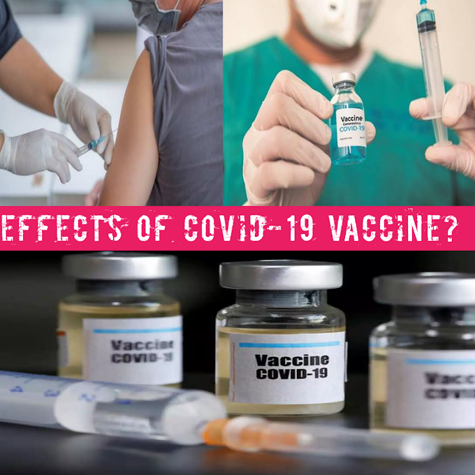 EFFECTS OF COVID VACCINE|IS COVID-19 VACCINE REALLY IMPORTANT??