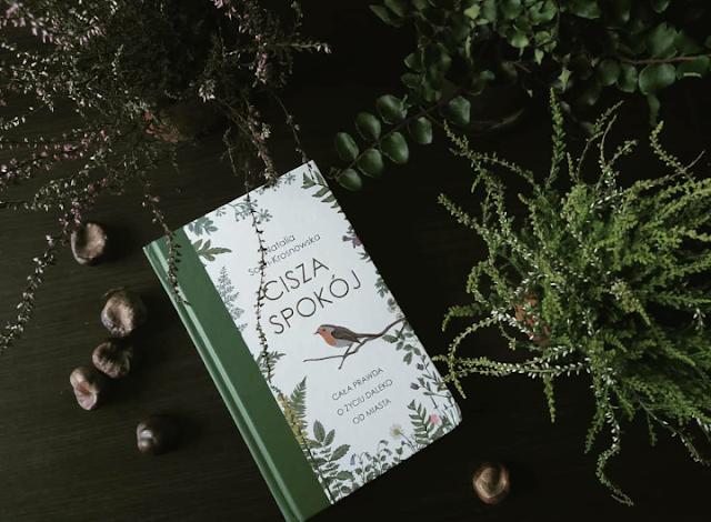 """""""Cisza i spokój"""", Natalia Sosin-Krosnowska - najszybciej przeczytana książka niefabularna w życiu"""