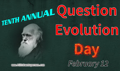 10th annual Question Evolution Day. Many people believe conspiracy theories, quite a few of which are outlandish. We can examine poor reasoning that are common to these and evolution.