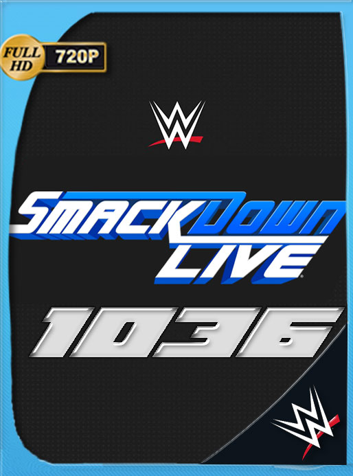 WWE SmackDown 25 de Junio 2019 ep. 1036 HD 720p Latino [GoogleDrive][GLMA]