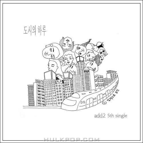 Add2 – 도시의 하루 – Single