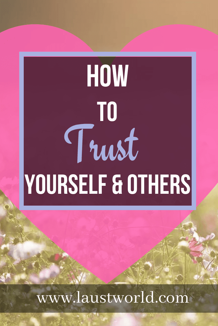 Pinterest image that says how to trust yourself and others