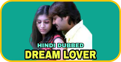 Dream Lover Hindi Dubbed Movie