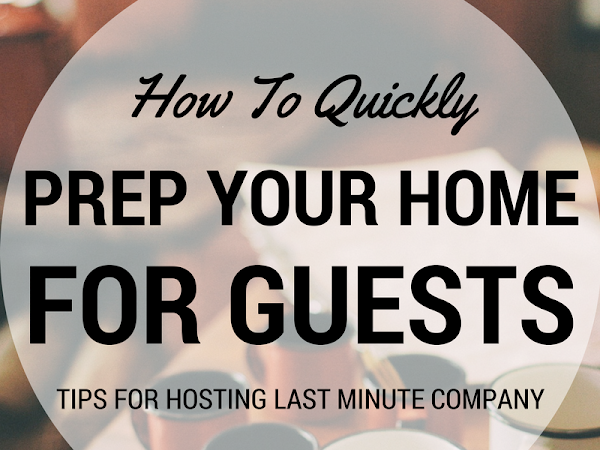 How to (Quickly) Prep Your Home For Company
