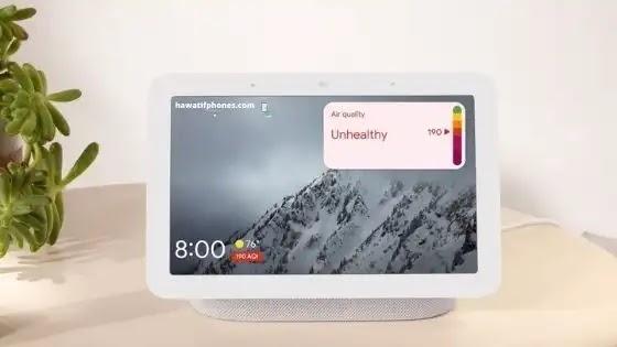 """اكتسب تطبيق Google Home إعداد """"جودة الهواء"""" مع بدء ظهور Nest Hub AQI"""