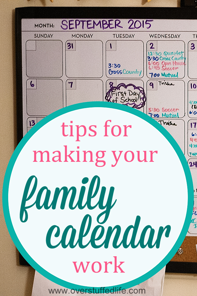 4 strategies for using your family calendar effectively to keep the entire household's schedules synced. #overstuffedlife