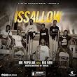 [Music] Mr. Popular ft Big Ben - IssAllow (prod. Tino sax) #Arewapublisize