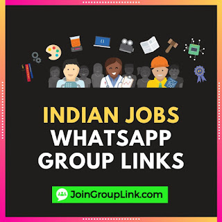 Indian Jobs WhatsApp Group Links