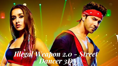 Illegal Weapon 2.0 | Street Dancer 3D | varun dhawan new song lyrics 2020
