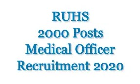 RUHS 2000 Medical Officer Recruitment 2020