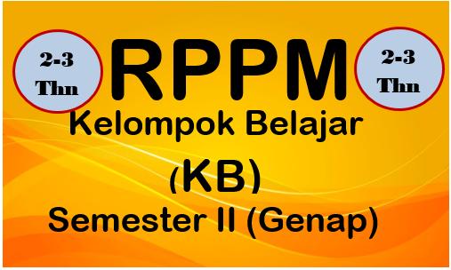 RPPM PAUD/TK Usia 2-3 Tahun Kurikulum 2013 Semester Genap