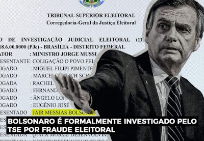 Bolsonaro com manchete onde é formalmente investigado por fraude eleitoral