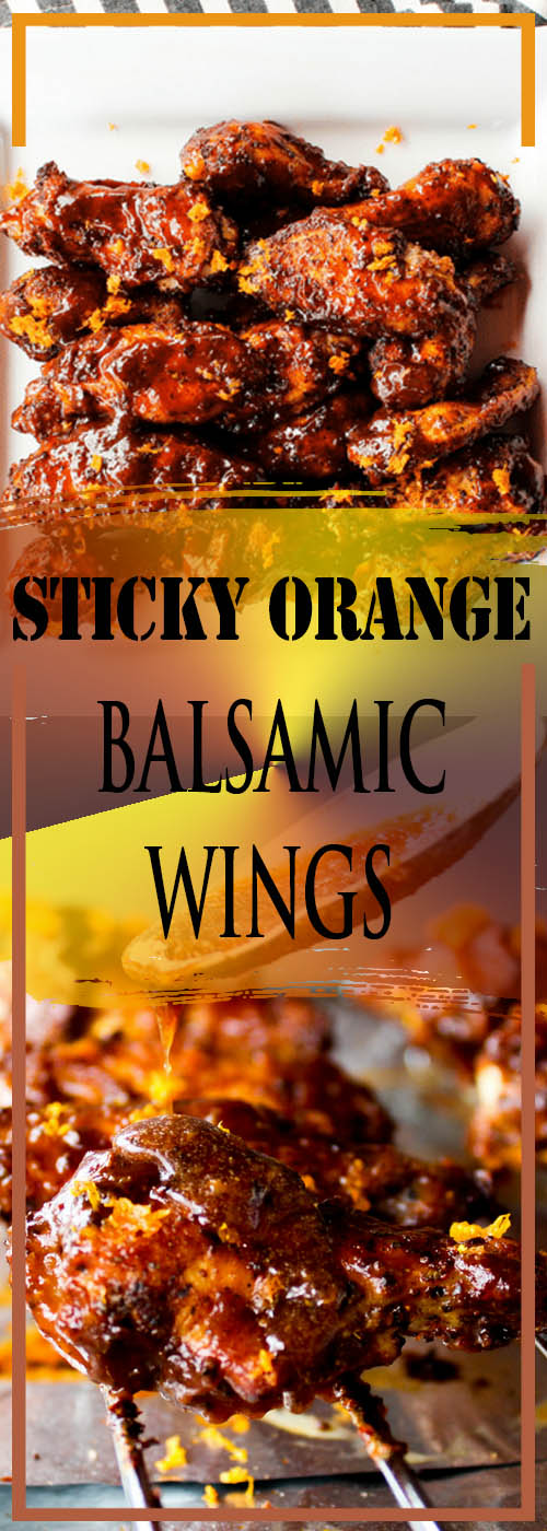 STICKY ORANGE BALSAMIC WINGS RECIPE