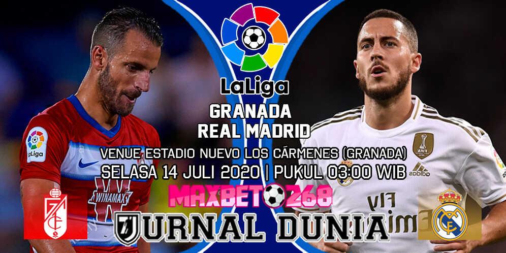 Prediksi Granada vs Real Madrid 14 Juli 2020 Pukul 03:00 WIB