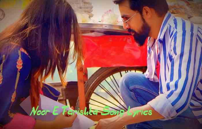 Noor E Farishta Song Lyrics