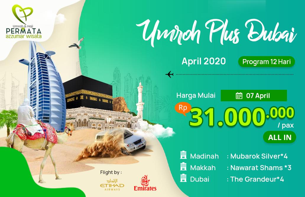Biaya Paket Umroh april 2020 Plus Dubai Murah