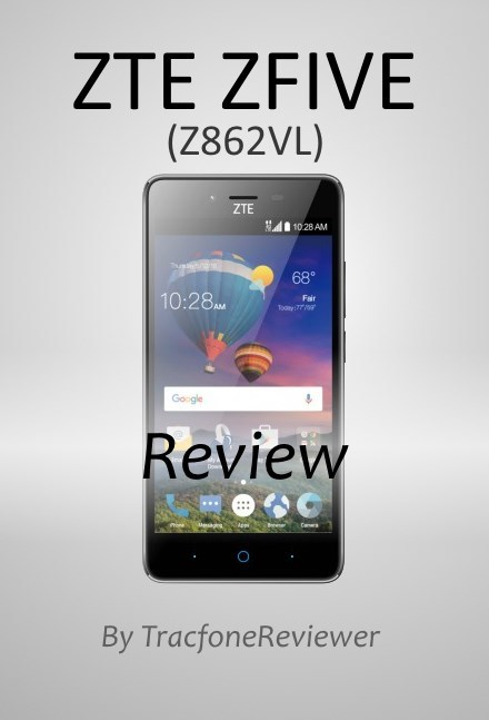 TracfoneReviewer: ZTE ZFIVE (Z862VL) Tracfone Smartphone Review