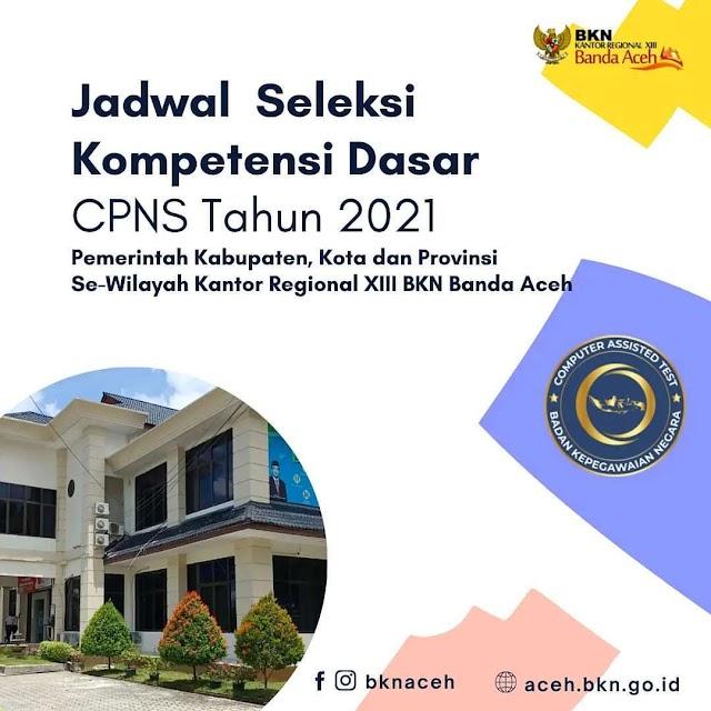 Jadwal Seleksi Kompetensi Dasar SKD CPNS 2021 Formasi Umum dan P3K Non Guru Instansi Pemerintah Kabupaten, Kota Aceh