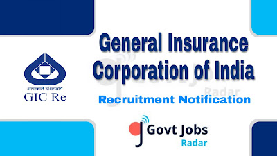 GIC recruitment notification 2019, govt jobs in India, central govt jobs, govt jobs for graduate, govt jobs for Engineers