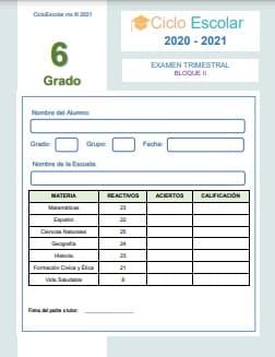 Examen Trimestral Bloque 2 Sexto grado 2020-2021