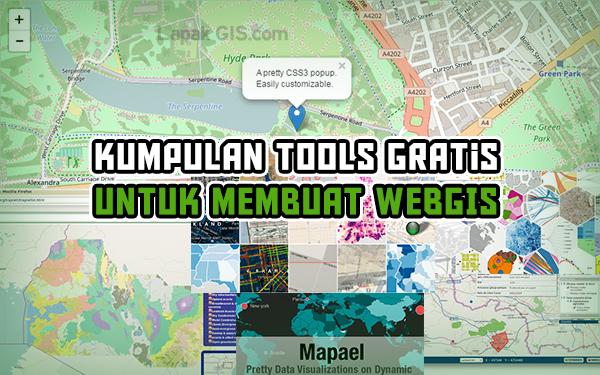 Kumpulan Tools Gratis Terbaik untuk Membuat WebGIS