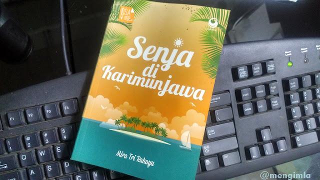 Novel Senja di Karimunjawa Karya Mira Tri Rahayu