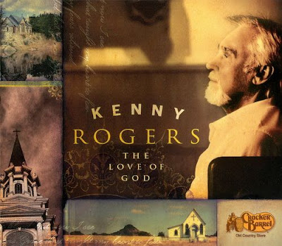 Kenny Rogers-The Love Of God-