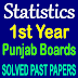 1st Year Statistics Punjab Board Past Papers
