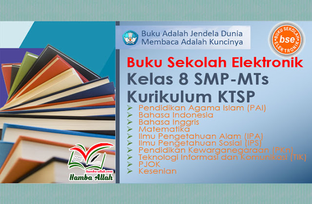 Koleksi Buku Sekolah Kurikulum KTSP Kelas 8 SMP-MTs Lengkap