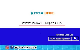 Lowongan Kerja BUMN PT Bhanda Ghara Reksa (BGR Logistics) Oktober 2020