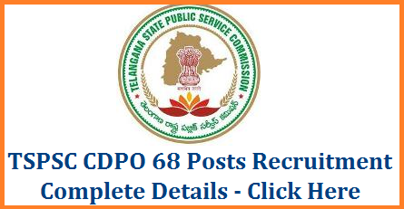 TSPSC CDPO Child Development Project Officer Recruitment Notification Vacancies Eligibility Syllabus Scheme of Exam Apply Online @tspsc.gov.in | Telangana State Public Service Commission released Notification to recruit 68 CDPO Posts in the existing vacancies in Women and Child Welfare Dept of Telangana State | Online Applications are invited through TSPSC Official website http://tspsc.gov.in detailed schedule to Apply Online Download Hall Tickets/Admit Cards Date of Examination Initial Key Result Selection List | Eligible Aspirants as per the Notification may submit their Application Form Online here Applications are invited Online from qualified women candidates through the proforma Application to be made available on Commission's WEBSITE (www.tspsc.gov.in) to the post of Child Development Project Officer/Additional Child Development Project Officer in Women Development and Child Welfare Department in the State of Telangana. tspsc-cdpo-child-development-project-officer-posts-eligibility-vacancies-syllabus-online-application-form-scheme-of-examination-hall-tickets-key-results-download