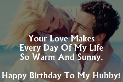 Happy Birthday Wishes for Husband - Happy Birthday Husband Quotes