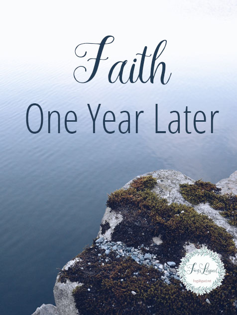 Stepping Out on Faith One Year Later