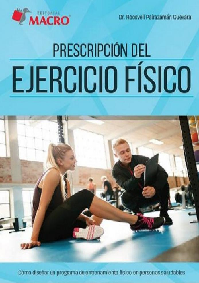 Prescripción del ejercicio físico – Roosvell Pairazamán Guevara