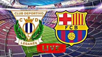 مباراة برشلونة وديبورتيفو ليجانيس و التطبيقات الناقلة