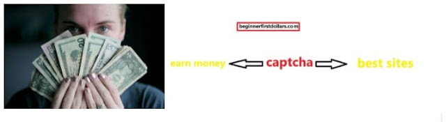 best sites to earn money from captcha