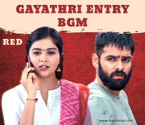 RED BGMs Download HD - RED Gayatri Entry BGM Mix - BGM Mixy