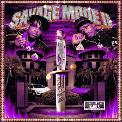 21 Savage & Metro Boomin - SAVAGE MODE II [CHOPPED NOT SLOPPED] (2020) - Album Download, Itunes Cover, Official Cover, Album CD Cover Art, Tracklist, 320KBPS, Zip album