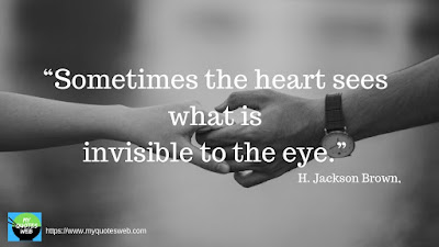 Best Short Love Quotes - Sometimes the heart sees