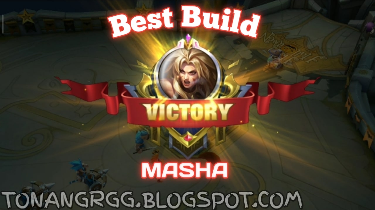 Tips, Trik, dan Best Build Item Masha Hero OP Mobile Legend