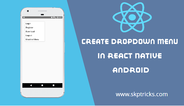 Create Dropdown Menu In React Native