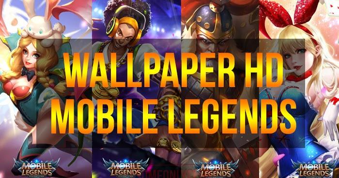 Kumpulan Wallpaper Mobile Legends HD Part 3