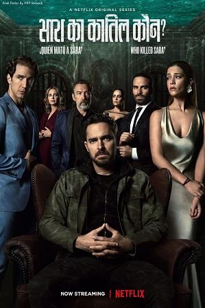 Who Killed Sara? Season 1 Full Hindi Dual Audio Download 480p 720p All Episodes [ हिंदी + English ]