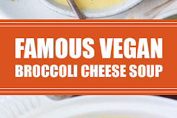 Famous Vegan Broccoli Cheese Soup #vegan #soup