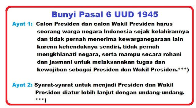 Bunyi Pasal 6 dan 6a UUD 1945 Lengkap Penjelasannya