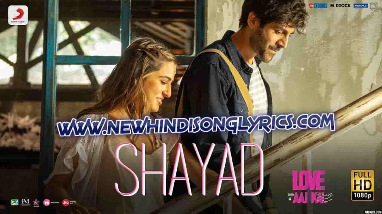 Shayad Lyrics In Hindi And English