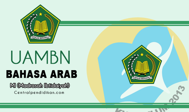 Soal UAMBN Bahasa Arab MI