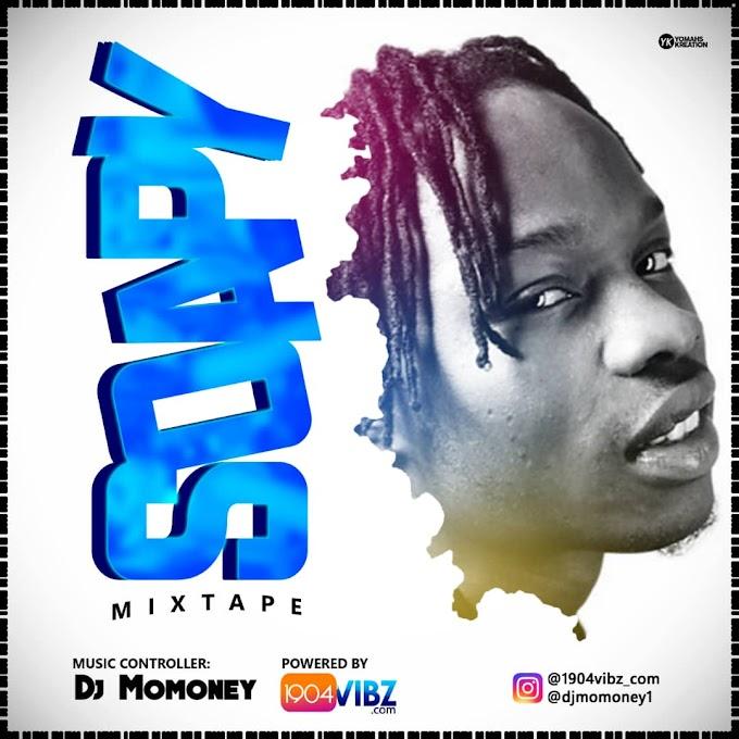 Mixtape: 1904vibz x Dj Momoney x Naira Marley - Soapy Mixtape   Download