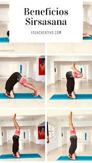 yoga-creativo-secuencia-completa-ejecutar-ejercicio-asana-sirsasana-postura-boca-abajo-beneficios-salud-wellness